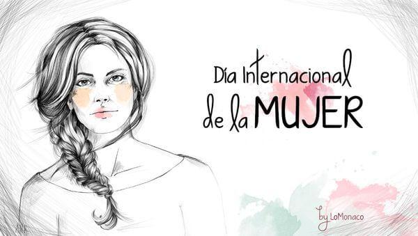 """""""Tal día como hoy…"""" Día de la Mujer"""